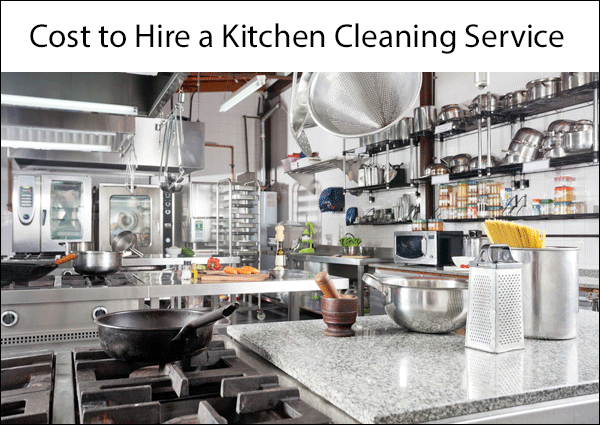 2019 Kitchen Cleaning Service Prices - Why Hiring a ...